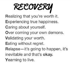 Recovery~ could be from drugs, alcohol, an eating disorder or just ...
