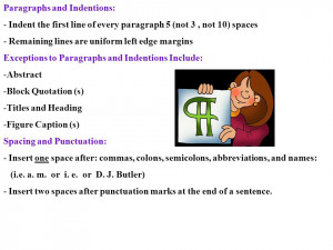 to Paragraphs and Indentions Include: -Abstract -Block Quotation ...