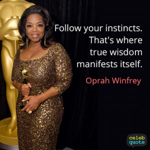 If you like oprah winfrey quotes, you might be interested to see ...