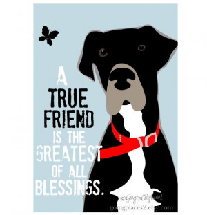 Great Dane Art Print Wall Decor True Friend Quote 8 x 10 Matted. $21 ...