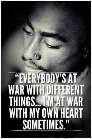 Back > Quotes For > Tupac Quotes