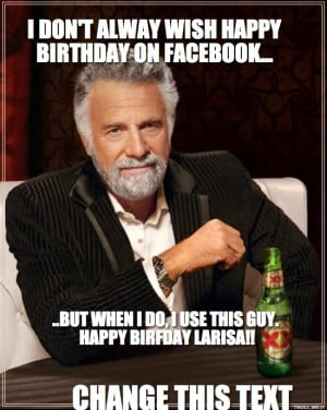 HAPPY BIRTHDAY ON FACEBOOK BUT WHEN I DO USE THIS GUY