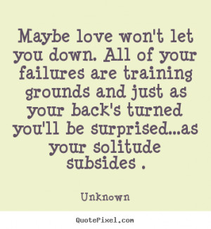 Quotes About Being Let Down By Someone You Love