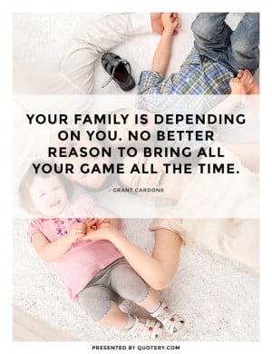 family-is-depending-on-you