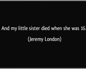 Death QDeath Quotes Of A SisteruoteDeath Quotes Of A Sister Of A ...