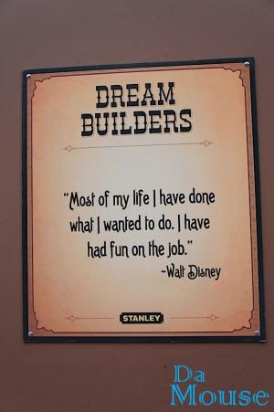 Walt Disney Quote Dream Builders
