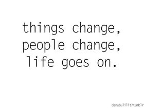 life goes on quotes and sayings photo: Life Goes On tumblr ...