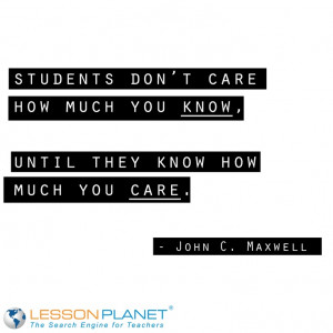 ... much you know until they know how much you care.