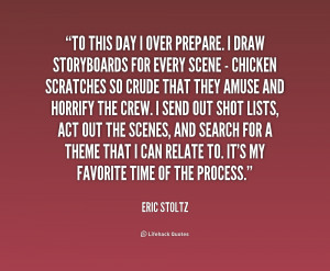 quote Eric Stoltz to this day i over prepare i 228424 png