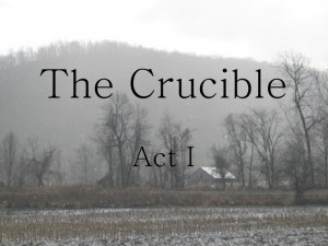 The Crucible Act I