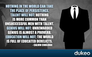 ... Quotes » Nothing in the world can take the place of Persistence