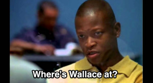 Where's Wallace At?