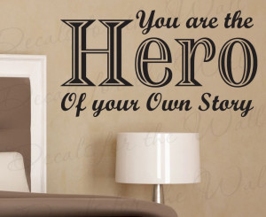 You are a Hero Removable Wall Decal Quote