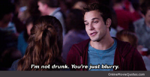 Funny quote from the popular 2012 movie Pitch Perfect .