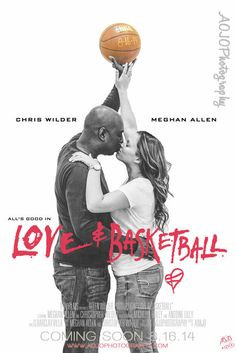 Love And Basketball Movie Quotes Love & basketball movie poster