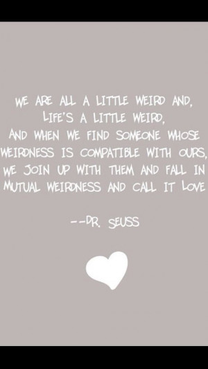 Mutual Weirdness = Love