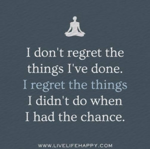 No regrets picture quotes image sayings