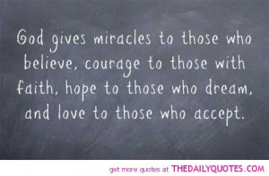 god-gives-miracles-those-who-believe-religious-quotes-