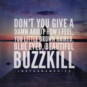 Beautiful Buzzkill Luke Bryan Quote Graphic