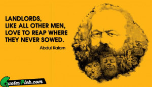Landlords Like All Other Men Quote by Karl Marx @ Quotespick.com