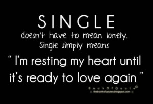 ... means im resting my heart until its ready to love again love quote