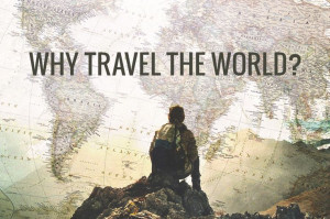 why-travel-the-world