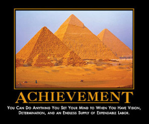 ... quotes about achieving success, it's a wonder if they've ever had any