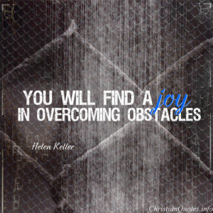 Overcoming Obstacles Quotes From The Bible Helen keller quote -