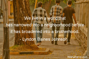 Brotherhood Quotes Bible Brotherhood-we live in a world