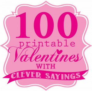 Totally Cute and Clever Printable Valentine's!!