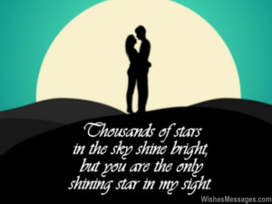 16) Thousands of stars in the sky shine bright, but you are the only ...