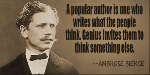 browse quotes by subject browse quotes by author ambrose bierce quotes ...