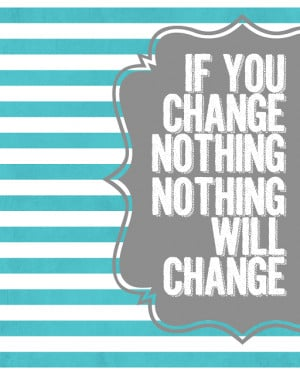 Are you ready to make some changes? Here's an encouraging printable ...