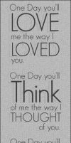 One Day Youll Love Me +Quote+ by Tylon