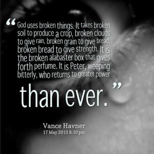 give rain, broken grain to give bread, broken bread to give strength ...