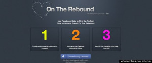 ... On The Rebound' App Analyzes Facebook Relationship History For Singles