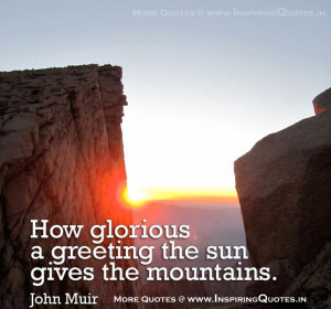 John Muir Quotes | Inspirational Thoughts, Proverbs by John Muir ...