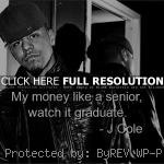 quotes, sayings, about yourself, money, witty j cole, quotes, sayings ...