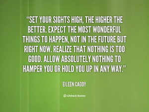 Set Your Sights High The Higher Better Quotes Hub