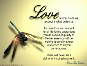 Love Is What Binds Us, Respect Is What Unites Us ~ Life Quote