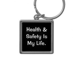 Humourous Health and Safety Quote Keychains