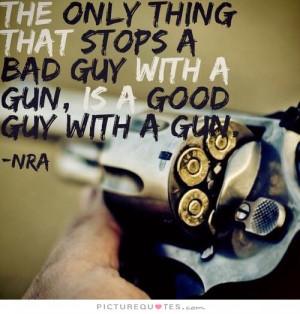 Pro Gun Quotes And Sayings Pro gun quotes