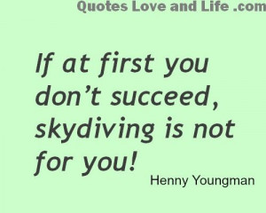 best love quotes :) Funny Quotes If at first you...