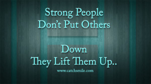 People Who Put Others Down Quotes