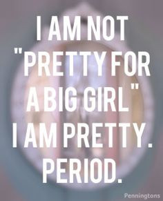 ... positivity, beauty, body acceptance, self acceptance, confidence, love