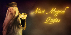 Albus Dumbledore's 10 Magical Quotes for Startup Founders