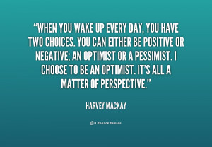 quote-Harvey-Mackay-when-you-wake-up-every-day-you-250211.png