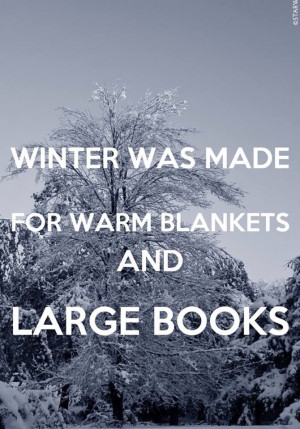 Winter was made for reading