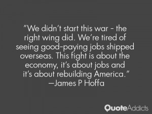 We didn't start this war - the right wing did. We're tired of seeing ...
