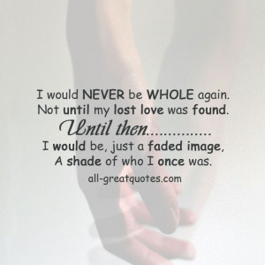 Quotes About Lost Love Found Again : Lost Love Remembrance Quotes. QuotesGram